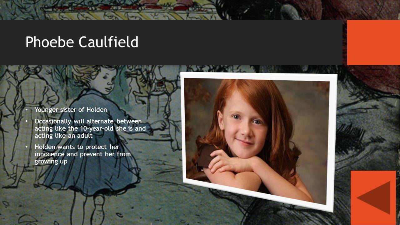 holden caulfield little sister