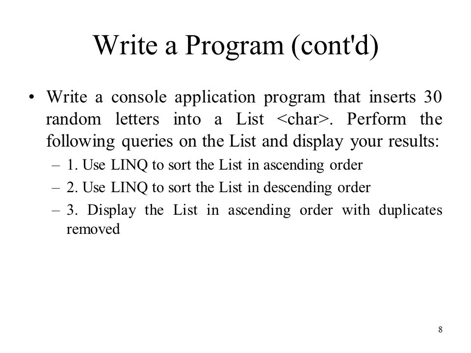 CSCI 3328 Object Oriented Programming in C# Chapter 8: LINQ