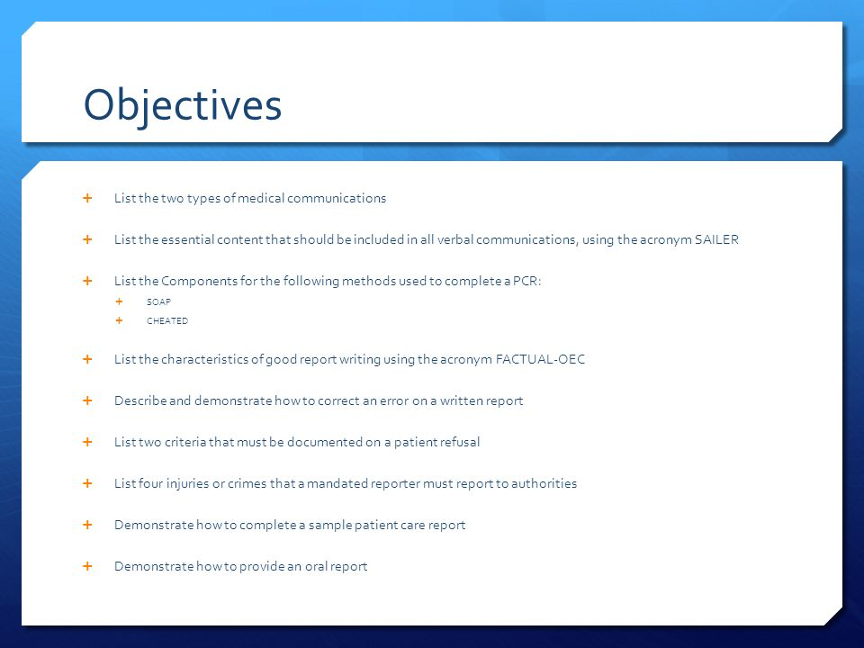 Medical Communications  Objectives  List the two types of
