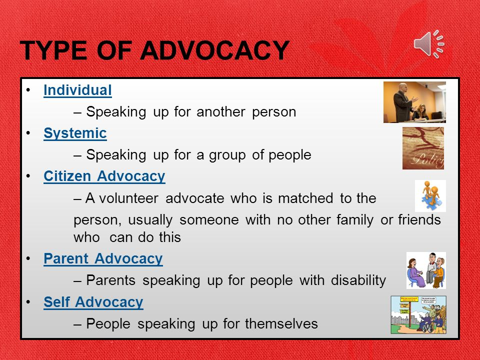 Rights and Advocacy for ALL People with Disability ADVOCACY
