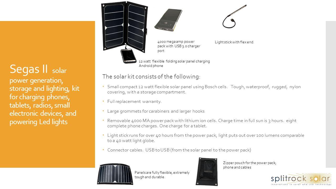 Segas I solar power generation, storage and lighting, kit