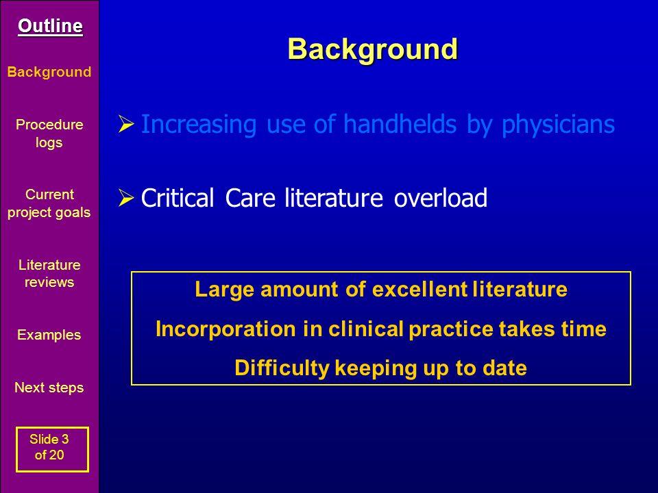Outline Slide 1 of 20 Critical Care Literature updates