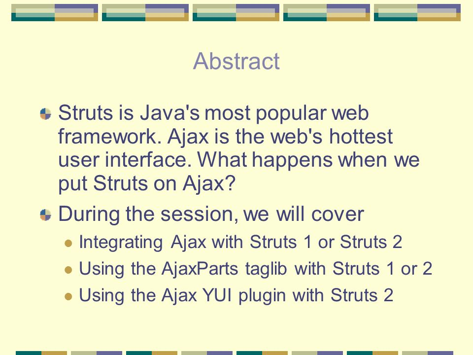 In this session we explore: How to use the Java Web Parts
