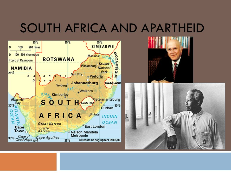 SOUTH AFRICA AND APARTHEID