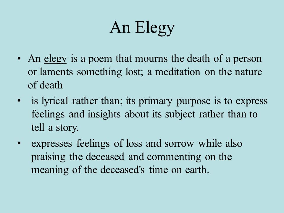 "formal approach to thomas grays elegy eulogy Thomas gray as a precursor to wordsworth:  and the formal epitaph tacked onto the end that gray added,  thomas ""elegy written in a country churchyard."