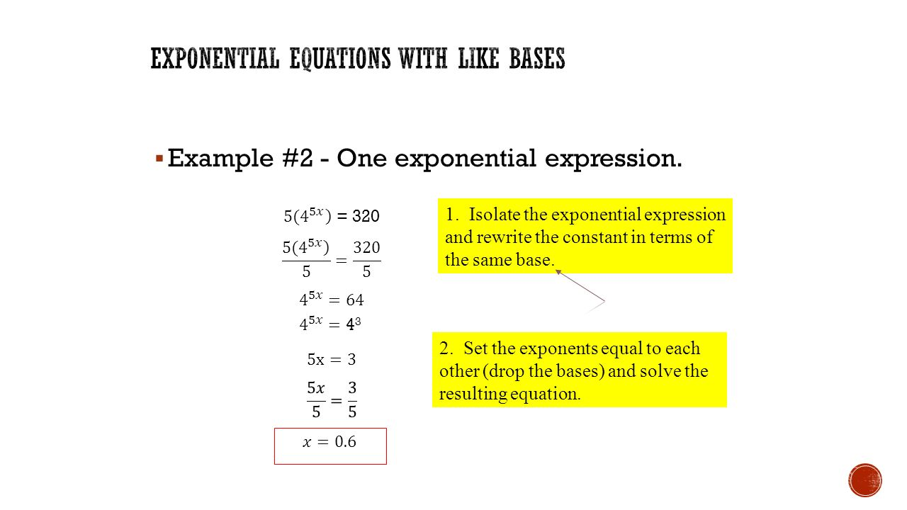 mbf3c lesson #5: solving exponential equations.  i can solve an