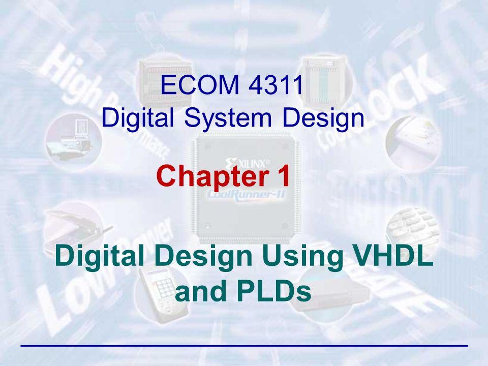 Digital Design Using Vhdl And Plds Ecom 4311 Digital System Design Chapter Ppt Download