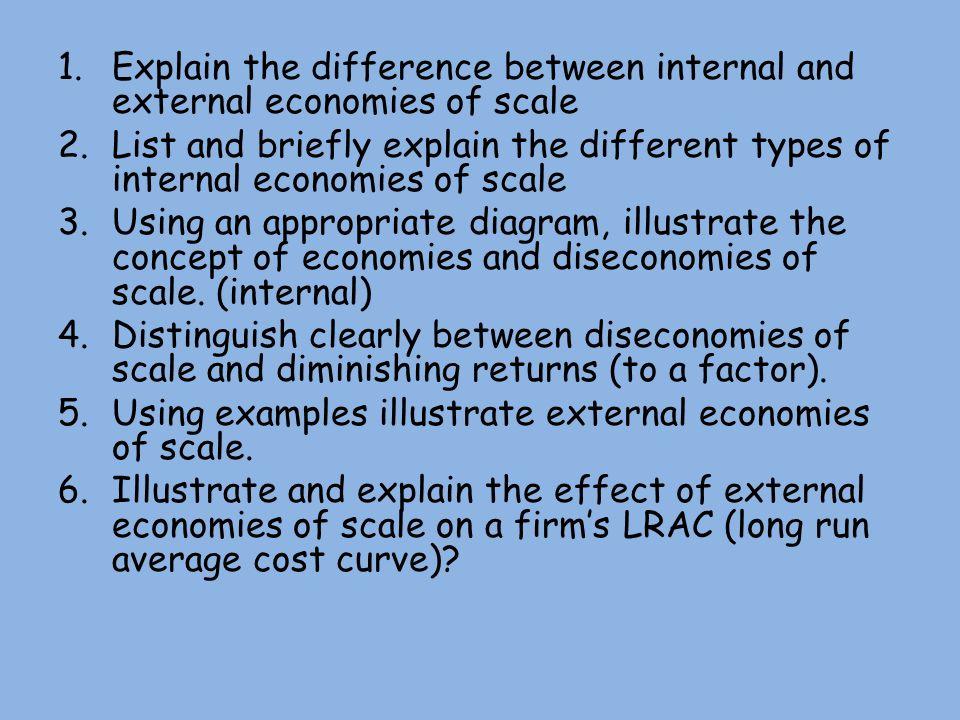 distinguish between internal and external economies of scale