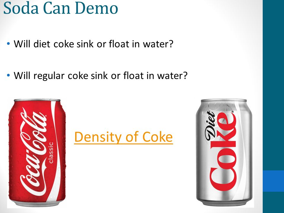 why does diet coke float and coke sink