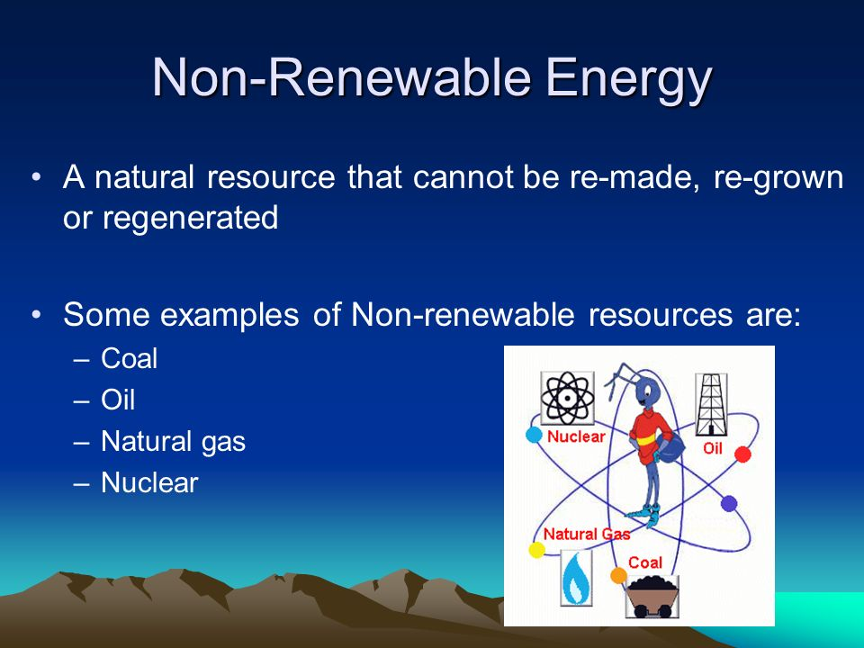 energy! your world and you. renewable resources renewable resources