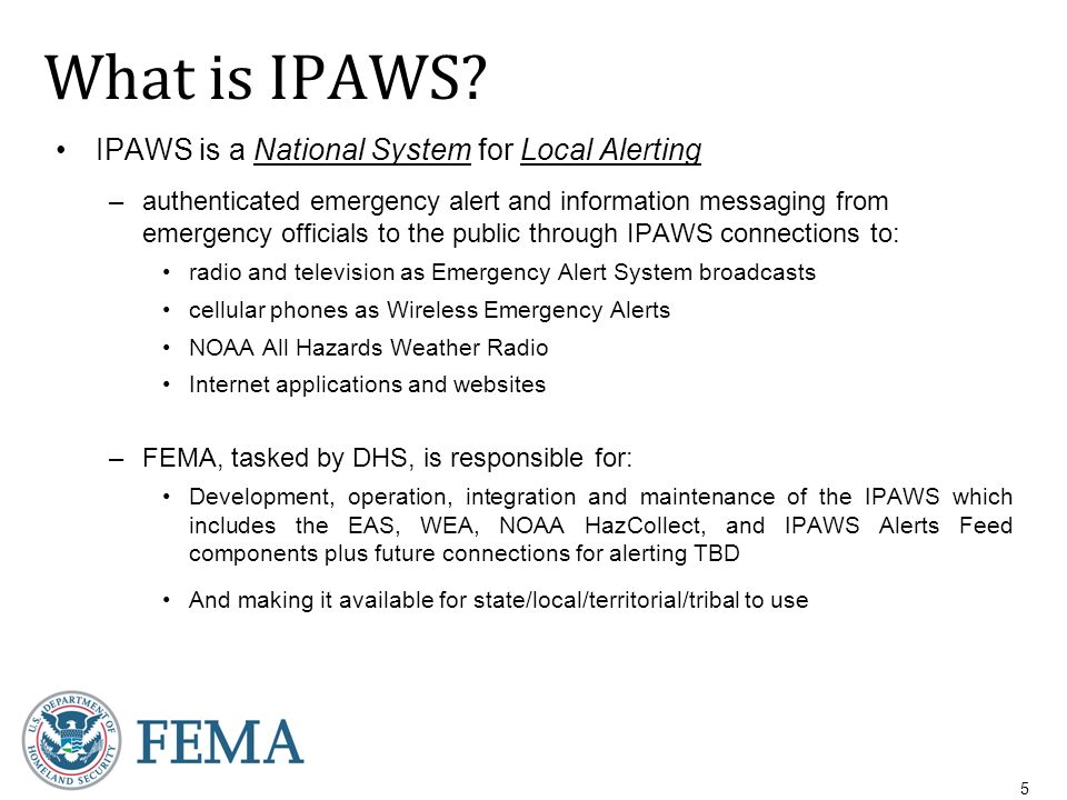 The Integrated Public Alert and Warning System (IPAWS) Antwane