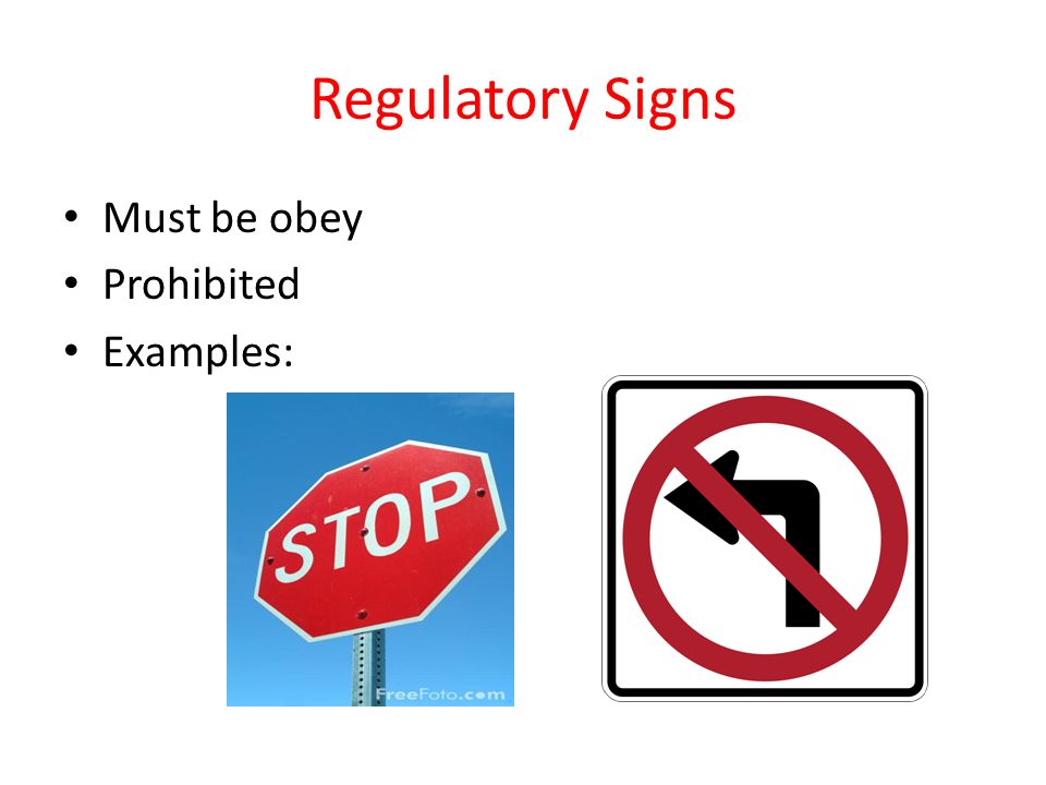 regulatory signs must be obey prohibited examples: - ppt download
