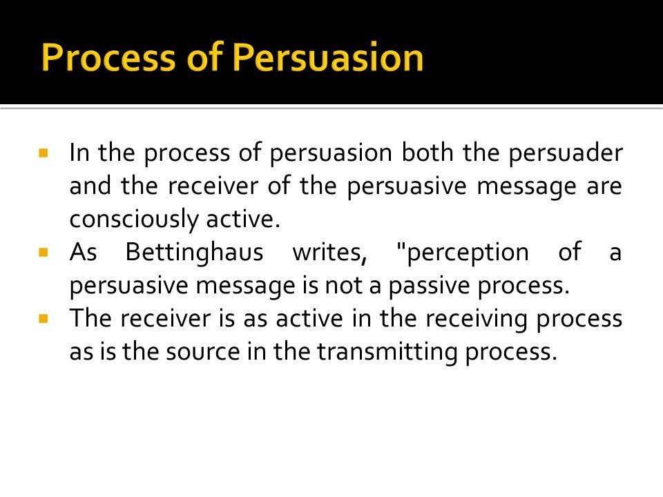 bettinghaus persuasive definition