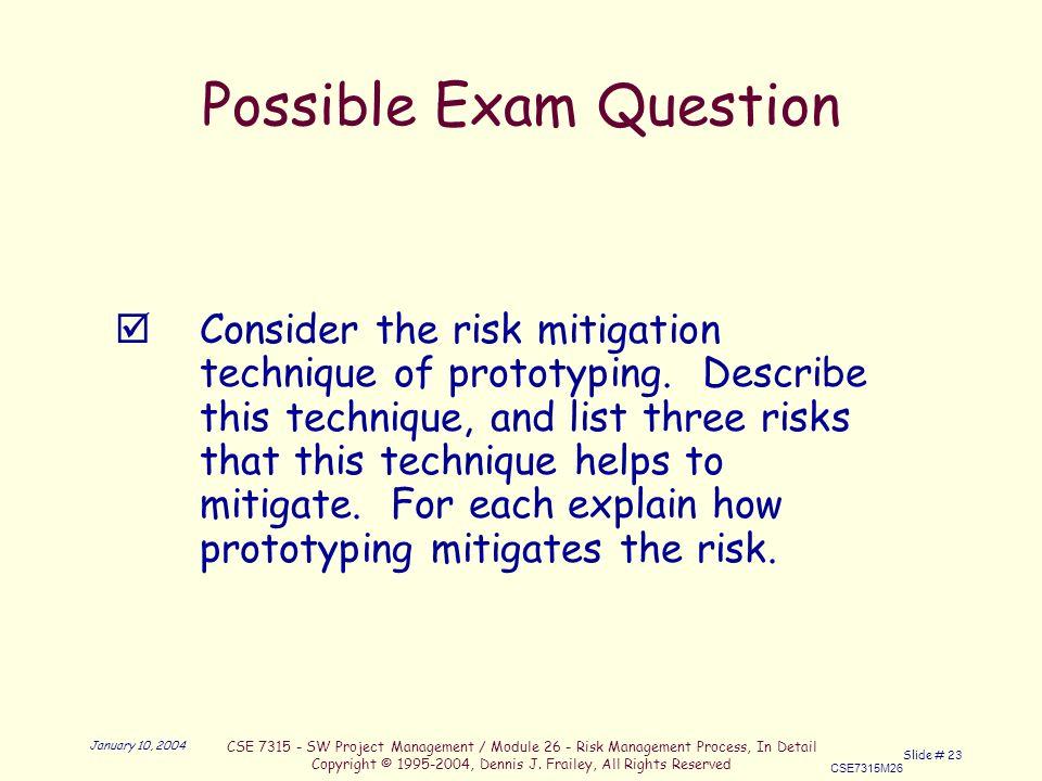 CSE SW Project Management / Module 26 - Risk Management Process, In