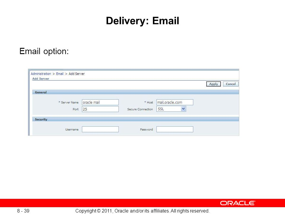 8 Copyright © 2011, Oracle and/or its affiliates  All rights
