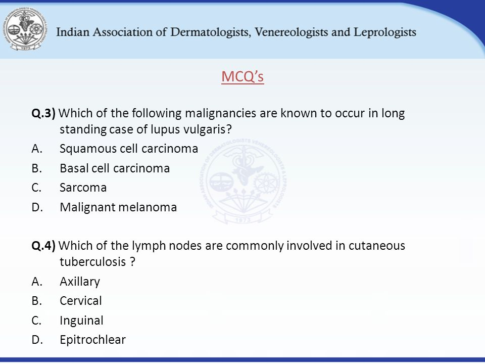 Q.3) Which of the following malignancies are known to occur in long standing case of lupus vulgaris.