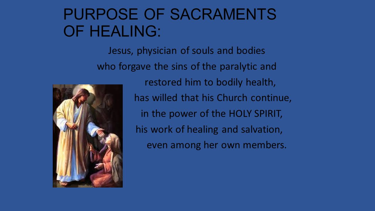 Forgotten sins are forgiven in the Sacrament of Unction