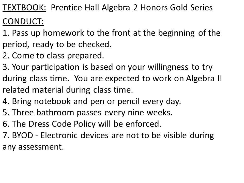 Mrs furnari algebra ii classroom guidelines homeworkclasswork for 3 textbook prentice hall algebra 2 honors gold fandeluxe Choice Image