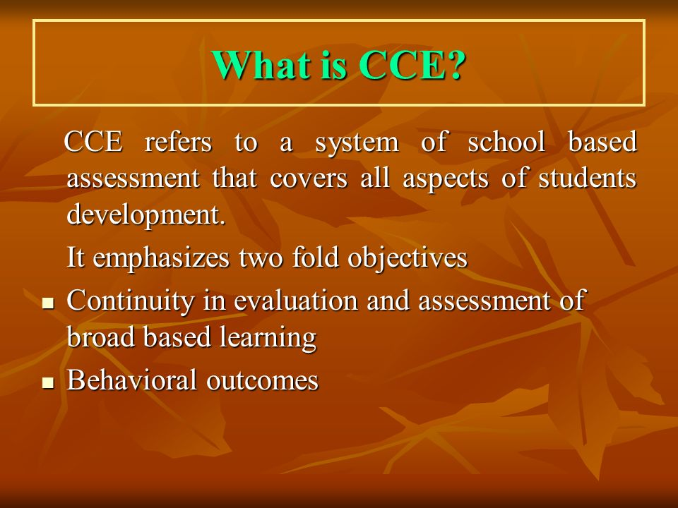 What is CCE.