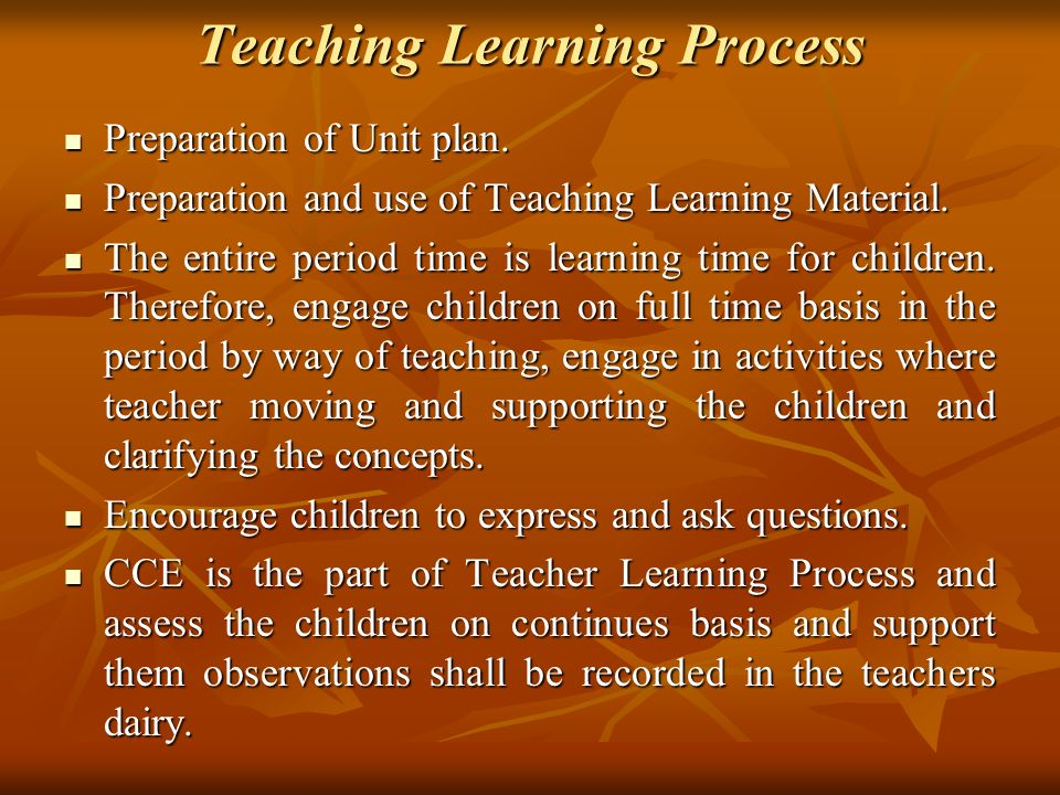 Teaching Learning Process Preparation of Unit plan.