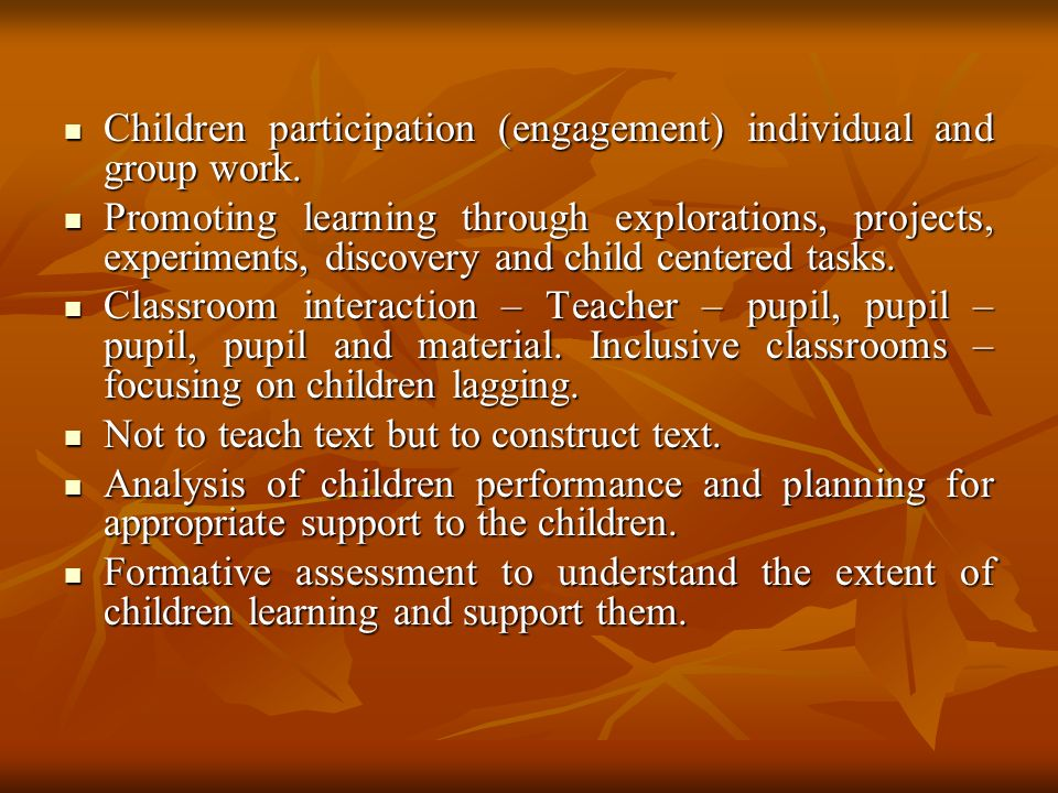 Children participation (engagement) individual and group work.
