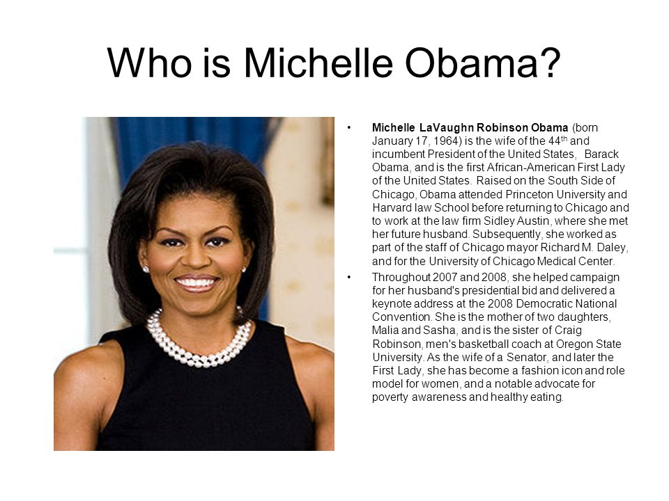 Michelle Obama Researched via: Student Name: Timothy Rorie Date: 4