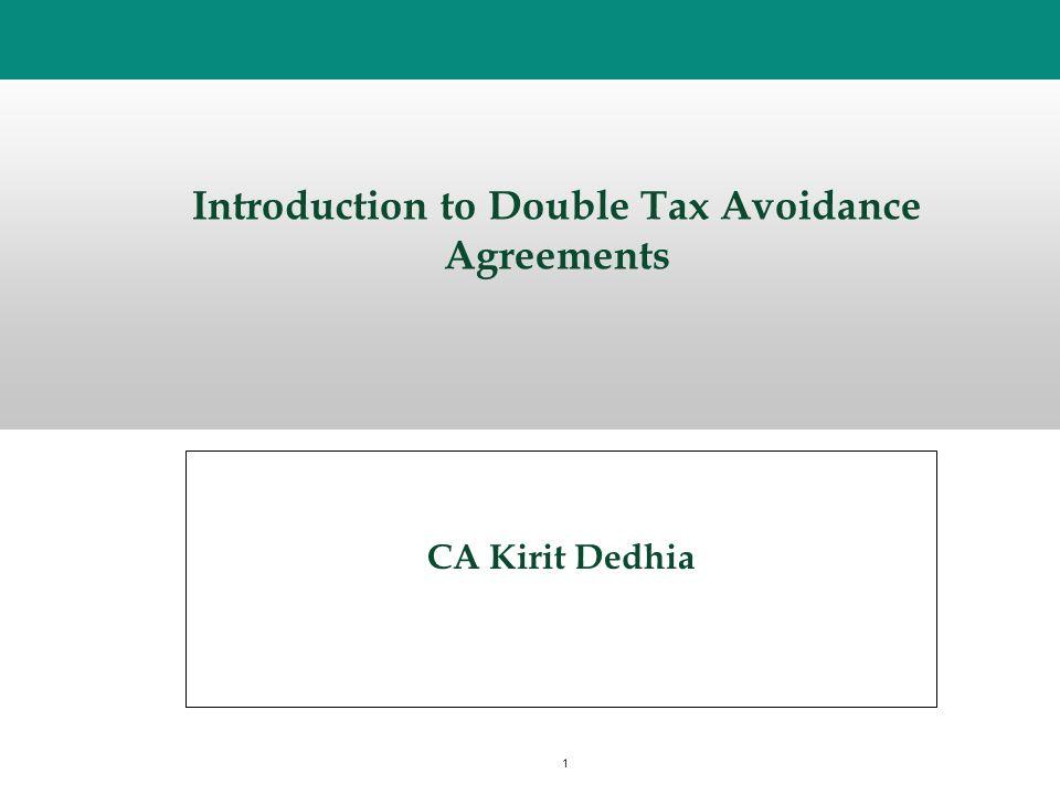 1 Introduction To Double Tax Avoidance Agreements Ca Kirit Dedhia