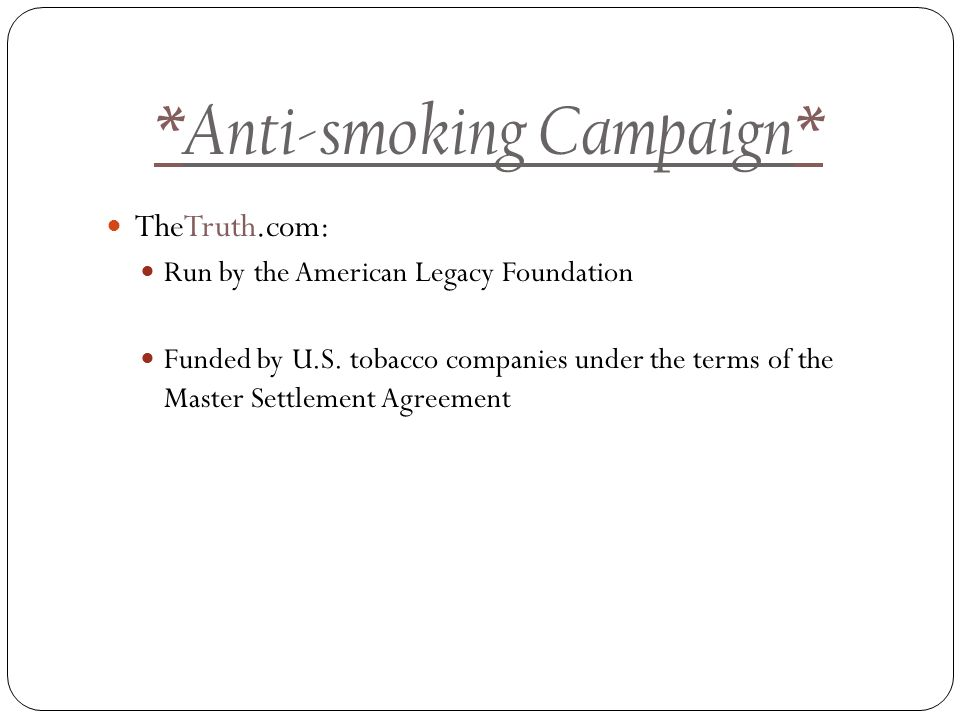 Anti Smoking Campaign Thetruth Run By The American Legacy