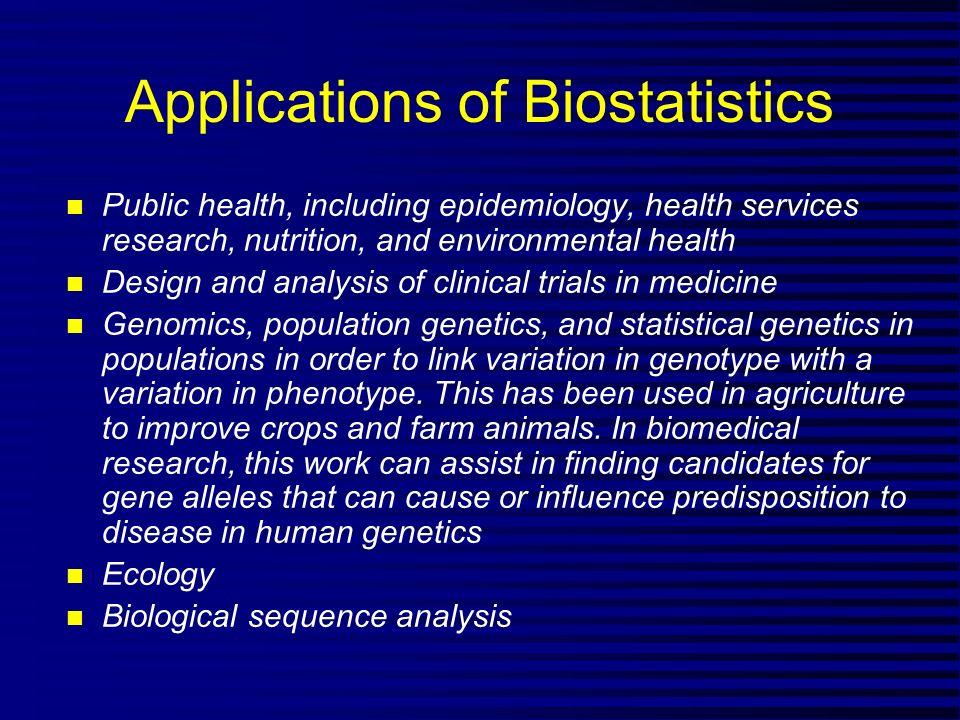 BIOSTATISTICS Lecture 2  The role of Biostatisticians