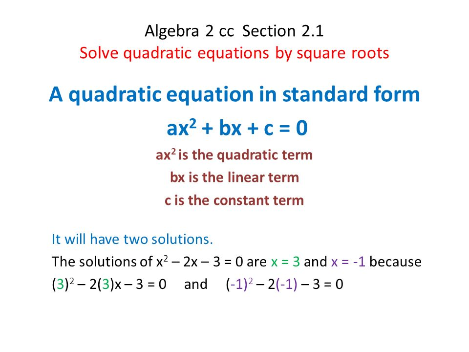 Algebra 2 Cc Section 21 Solve Quadratic Equations By Square Roots A