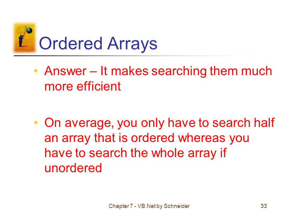 Chapter 7 - VB Net by Schneider1 Chapter 7 – Arrays 7 1