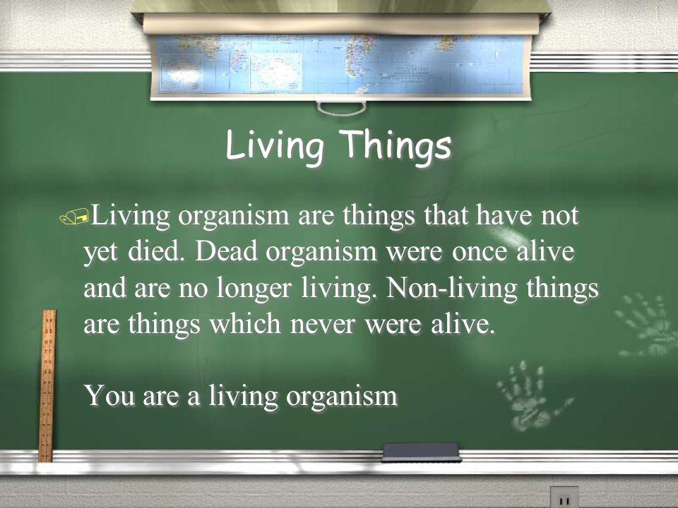 Living Vs Nonliving Things George Rausch Jonathan Tkaczyk John Caporrino Luke Giunta Ppt Download