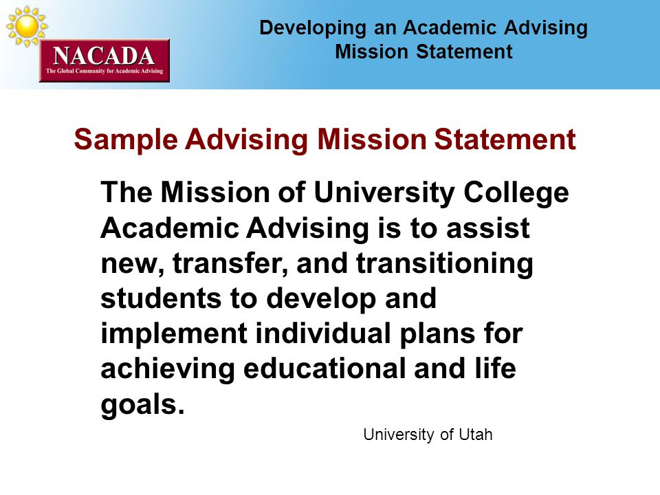 Developing A Mission Statement For Academic Advising Marsha Miller
