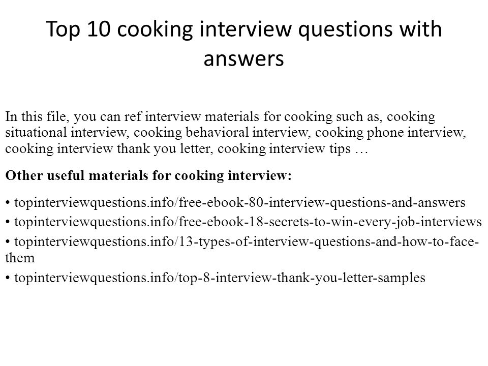 Top 10 cooking interview questions with answers in this file you 1 top 10 cooking interview questions with answers fandeluxe