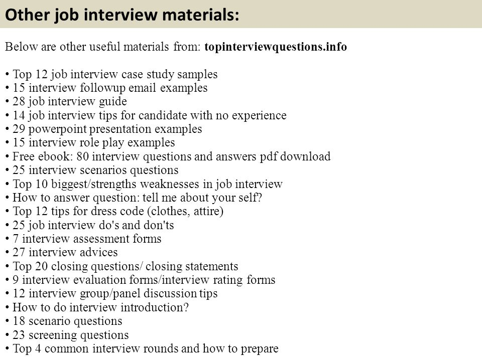 Other Job Interview Materials Below Are Useful From Topinterviewquestions Top