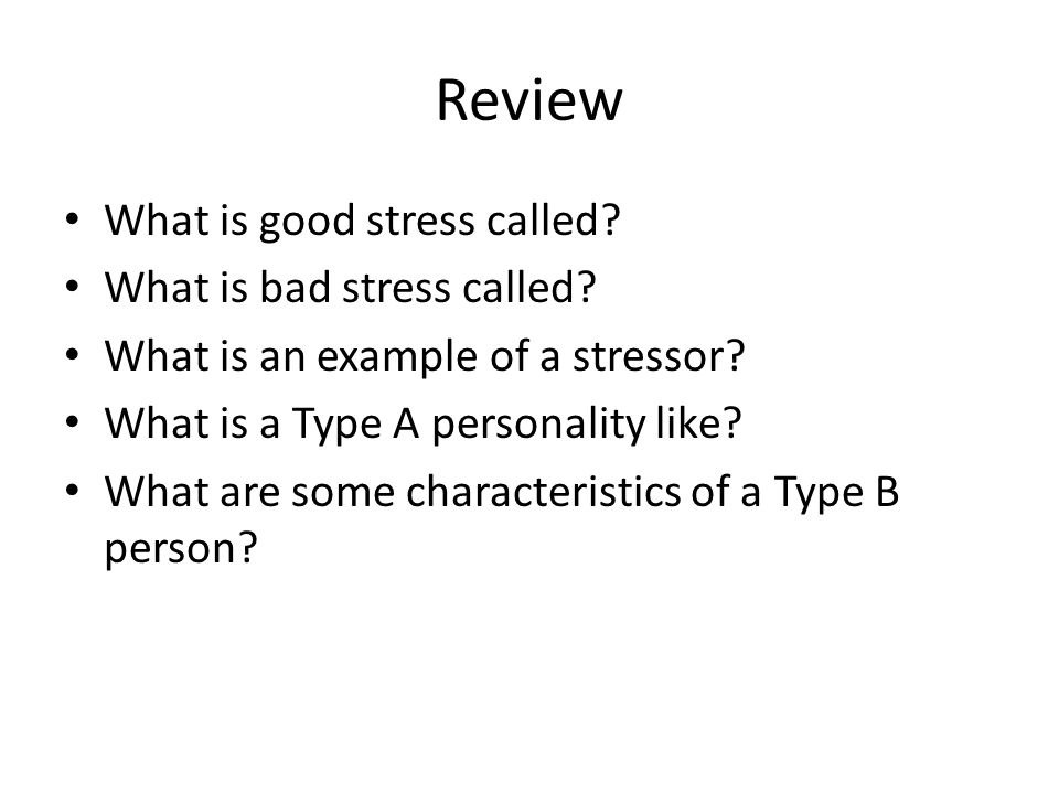 Review What Is Good Stress Called What Is Bad Stress Called What