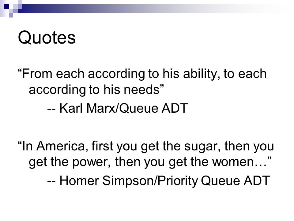 """Quotes """"From each according to his ability, to each according to his"""