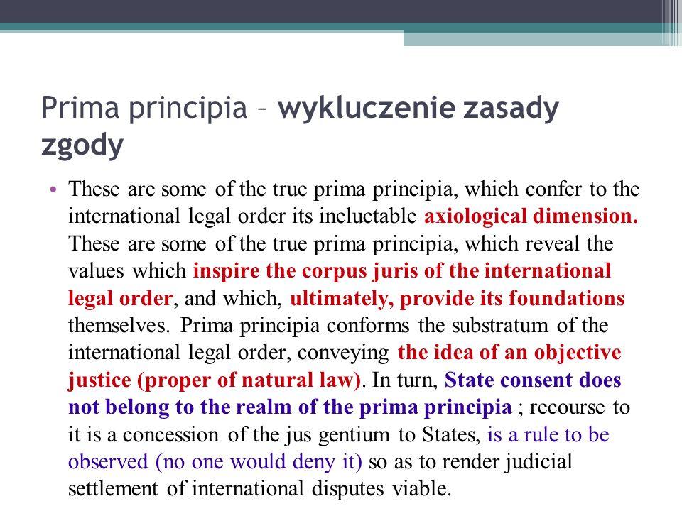 Normatywny wymiar koncepcji jednostki prezentowany w opiniach prima principia wykluczenie zasady zgody these are some of the true prima principia which spiritdancerdesigns Choice Image