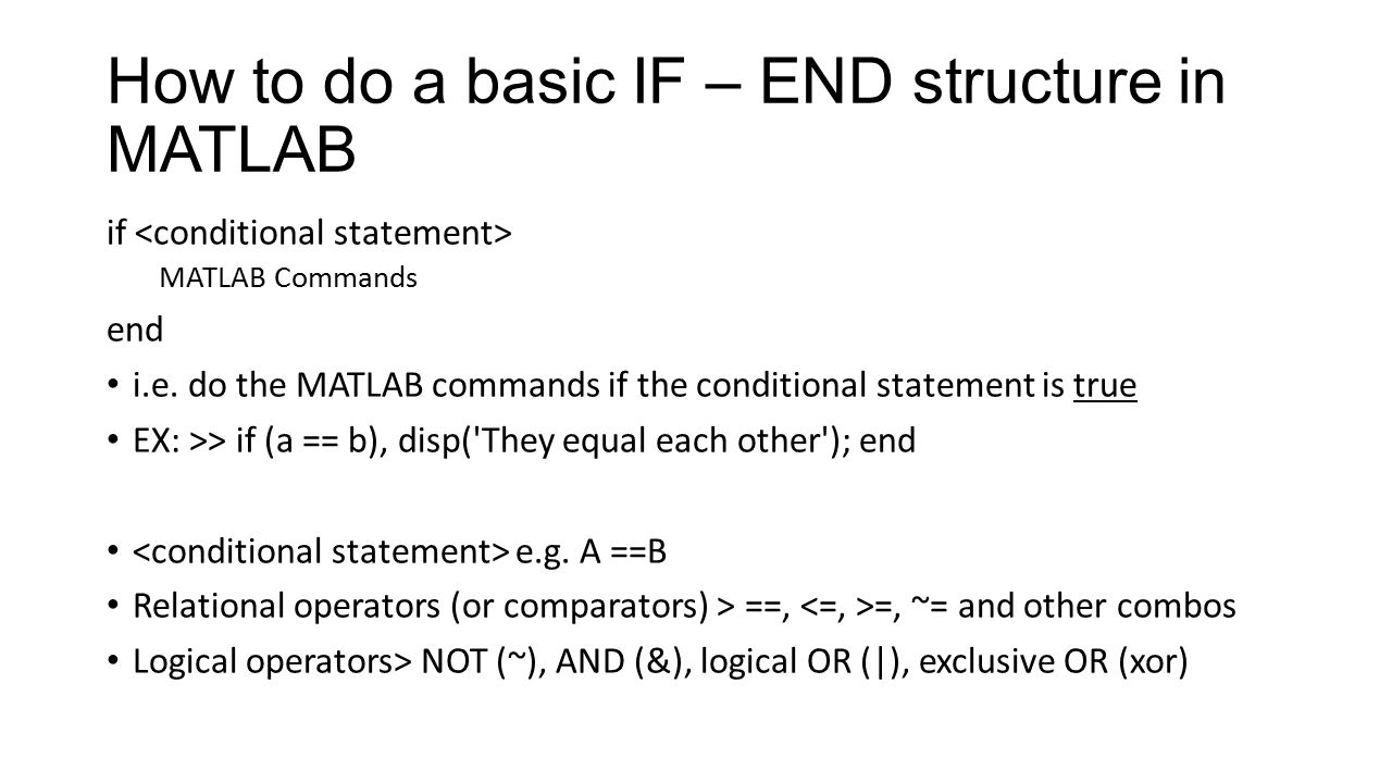 Conditional Logic in MATLAB By Bruce Raine  How to do a