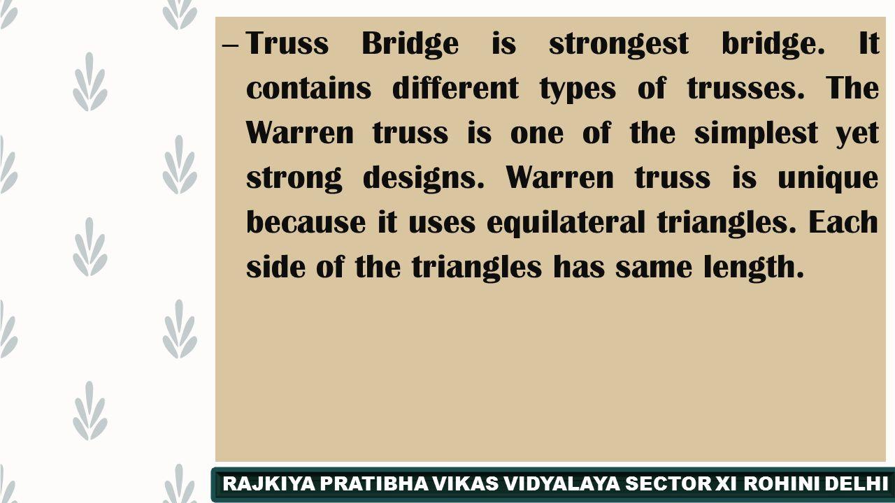 Math In Bridge Rajkiya Pratibha Vikas Vidyalaya Rohini Delhi Warren Truss Diagram The First Was Probably A 17