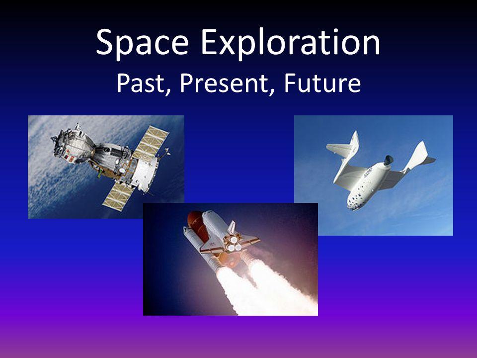 Science 9 space exploration presentation 10. 1.