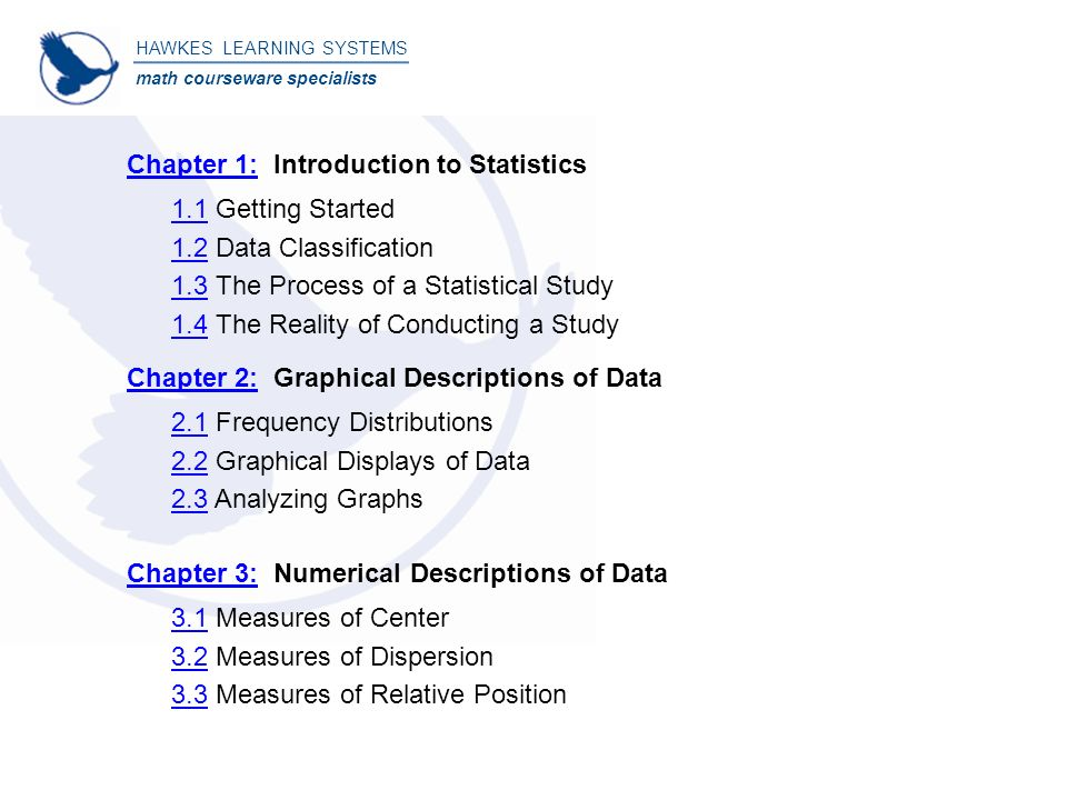 Beginning statistics table of contents hawkes learning systems math beginning statistics table of contents hawkes learning systems math courseware specialists copyright 2008 by hawkes 2 1111 fandeluxe Choice Image