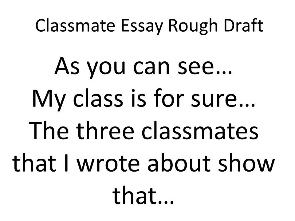 my classmate essay for class 5