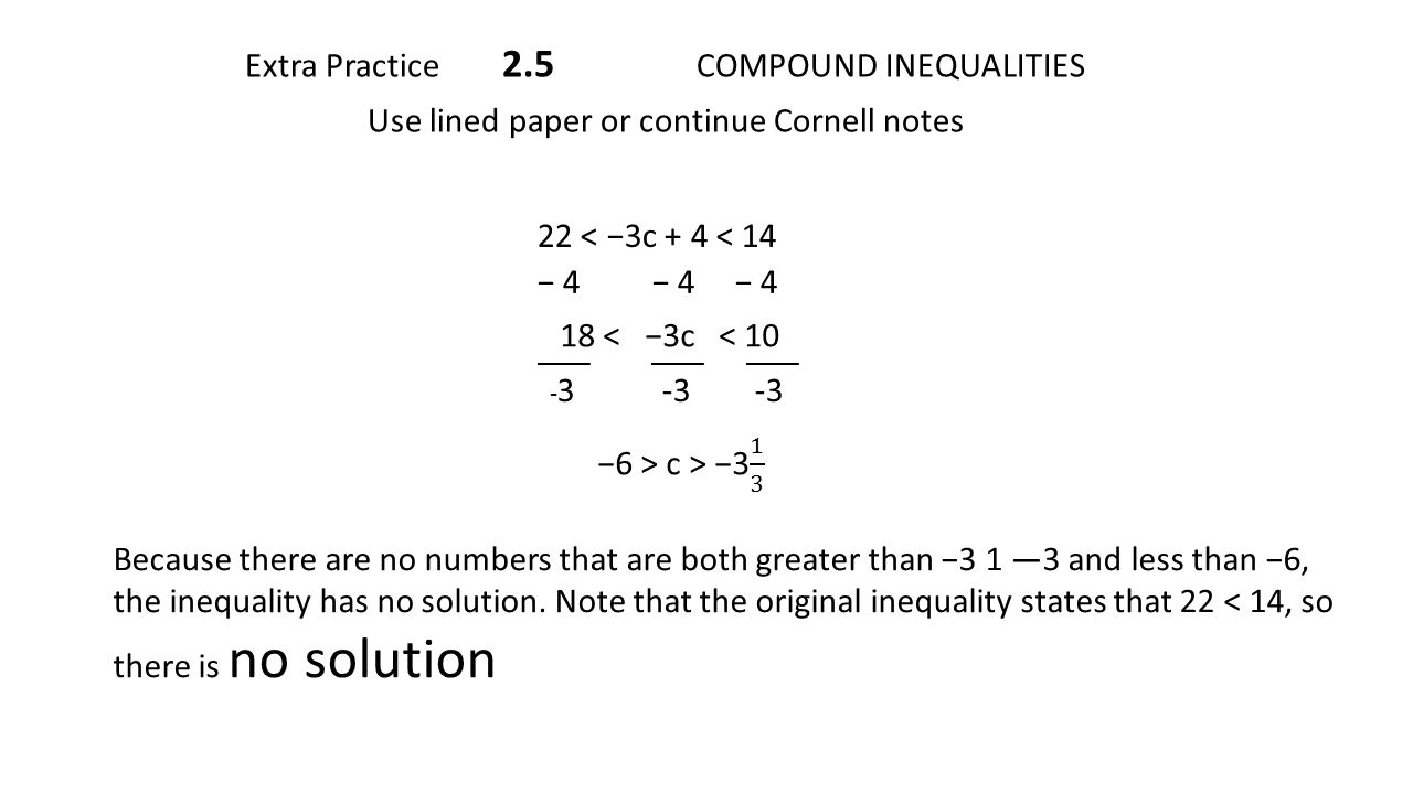 - Extra Practice 2.5 COMPOUND INEQUALITIES Use Lined Paper Or