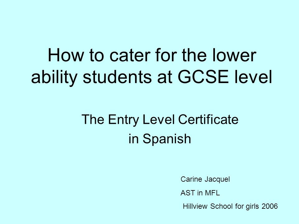 How To Cater For The Lower Ability Students At Gcse Level The Entry