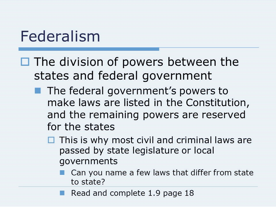 Why are laws different from state to state