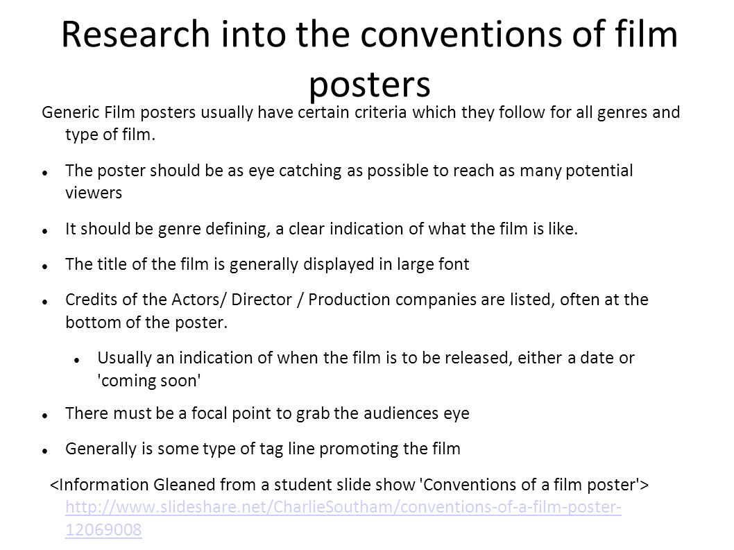 Research Into The Conventions Of Film Posters Generic Usually Have Certain Criteria Which They 3 Casting Credits
