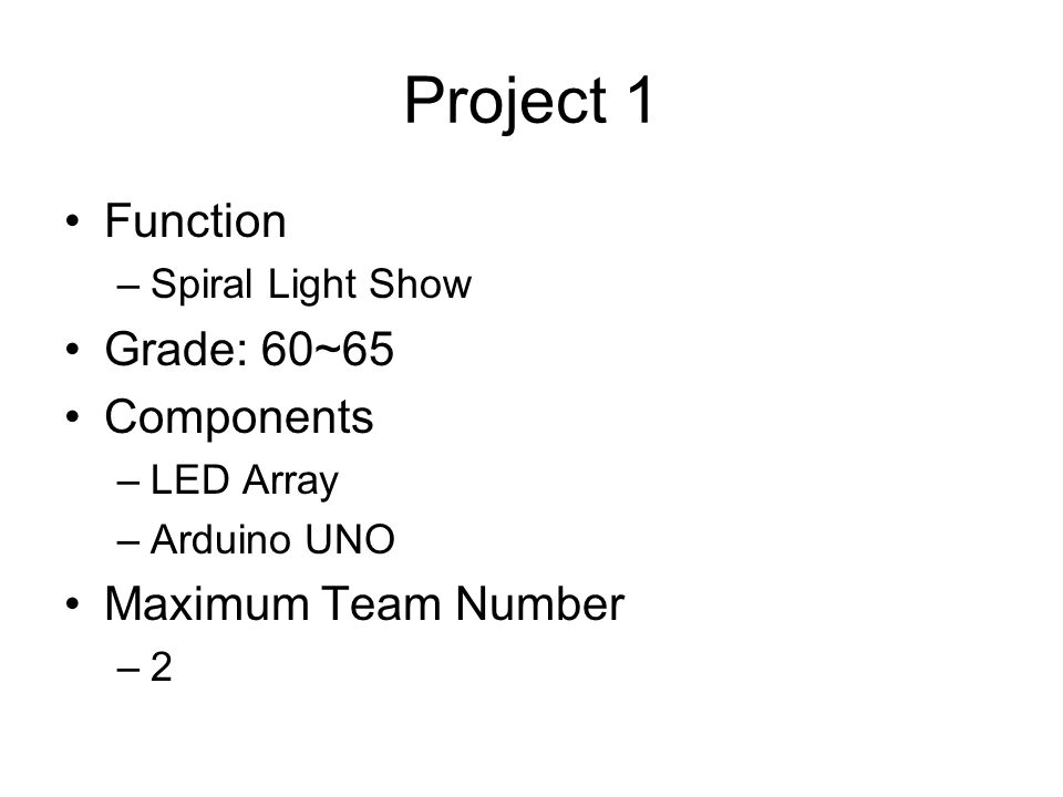 專題 TYWu  Project 1 Function –Spiral Light Show Grade: 60