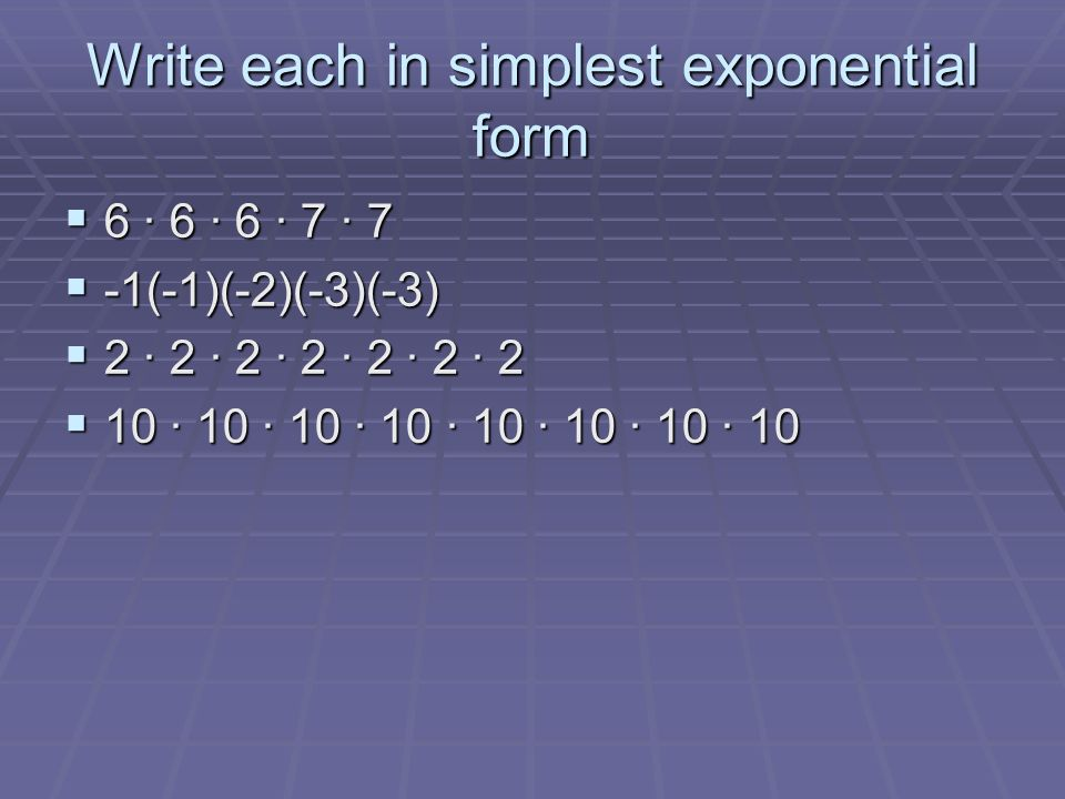 Powers And Laws Of Exponents Swbat Write The Standard Form For