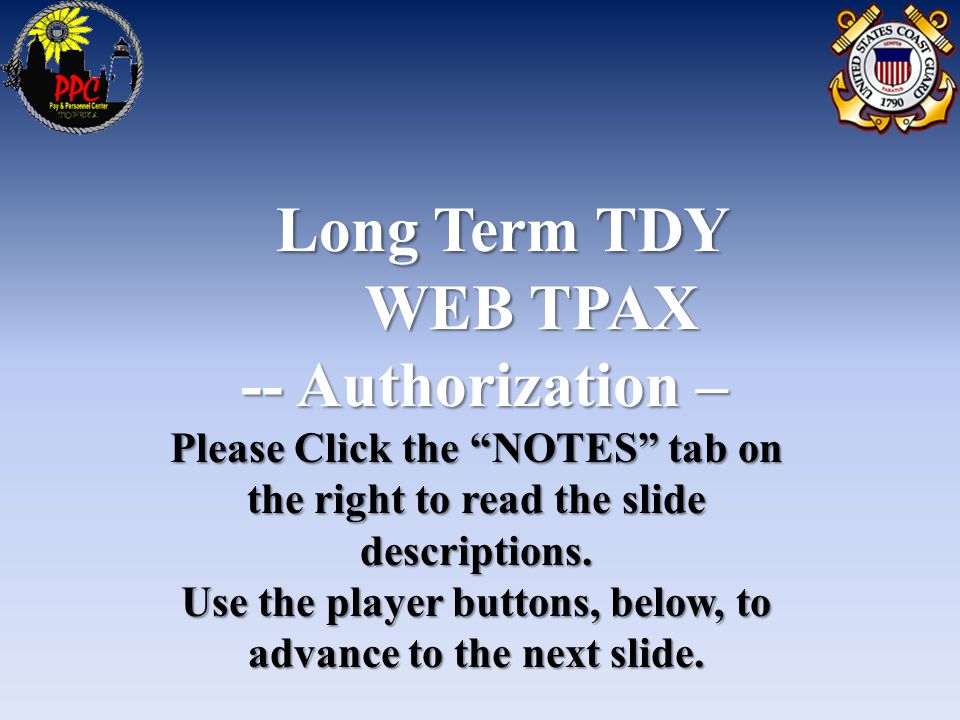 Long Term Tdy Web Tpax Authorization Authorization Please